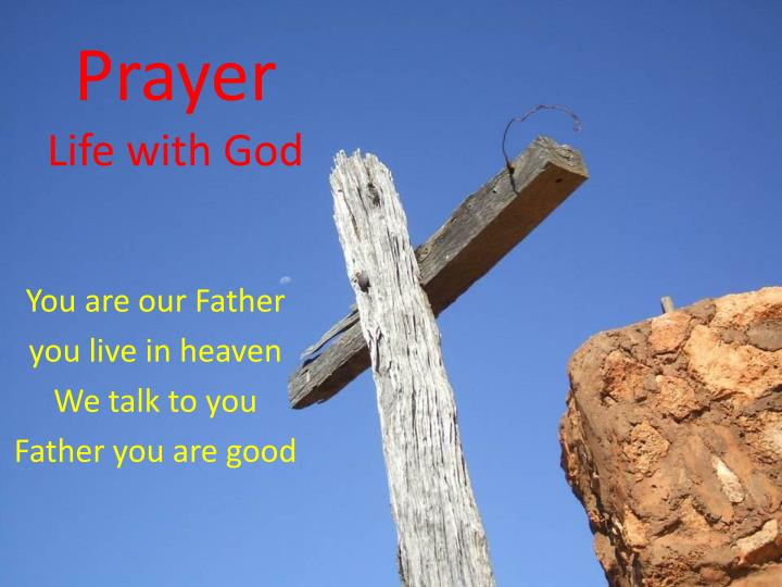 Prayer life with god