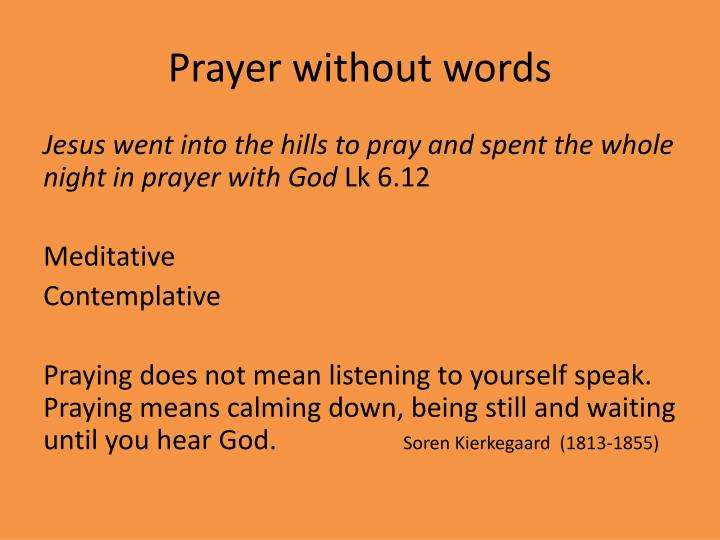 Prayer without words