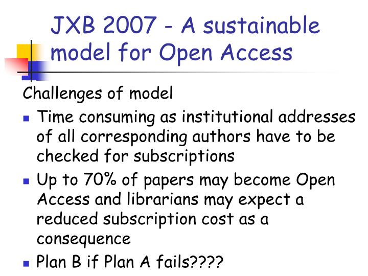 JXB 2007 - A sustainable model for Open Access