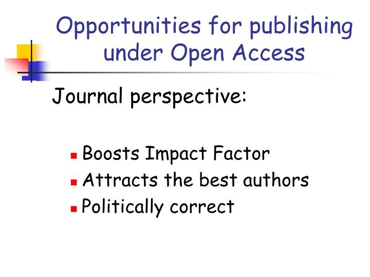 Opportunities for publishing under open access
