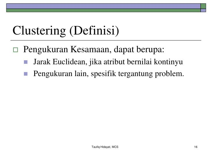Clustering (Definisi)