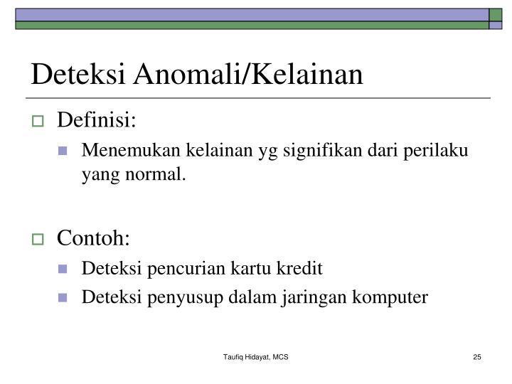 Deteksi Anomali/Kelainan