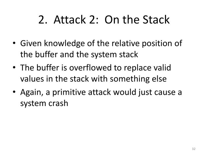 2.  Attack 2:  On the Stack
