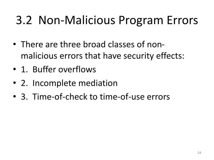 3.2  Non-Malicious Program Errors