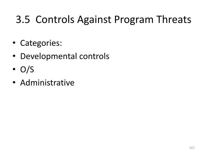 3.5  Controls Against Program Threats