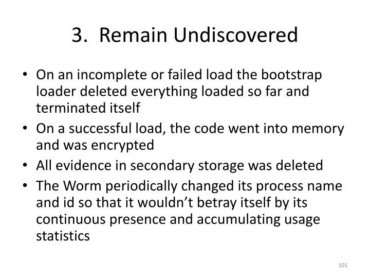 3.  Remain Undiscovered
