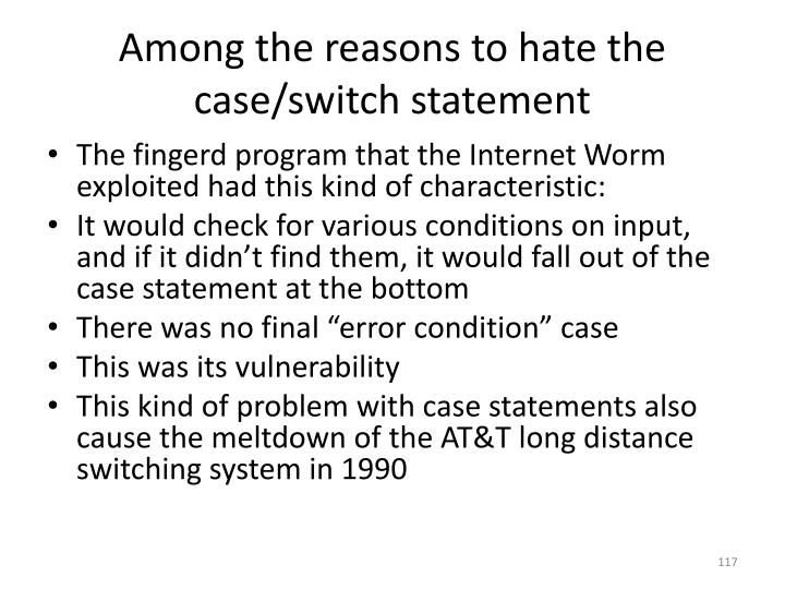 Among the reasons to hate the case/switch statement