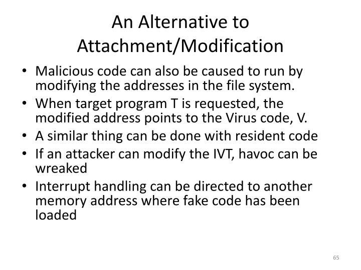 An Alternative to Attachment/Modification