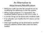 an alternative to attachment modification