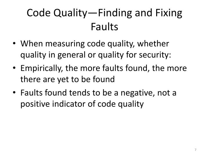 Code Quality—Finding and Fixing Faults