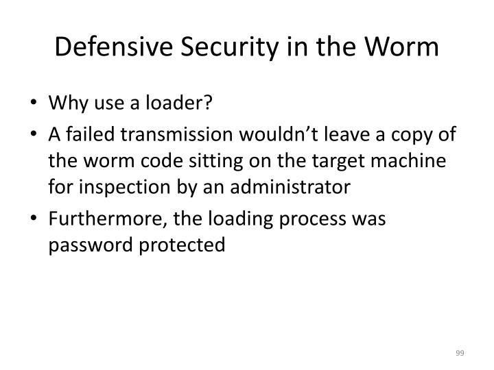Defensive Security in the Worm