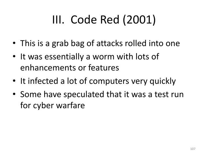 III.  Code Red (2001)