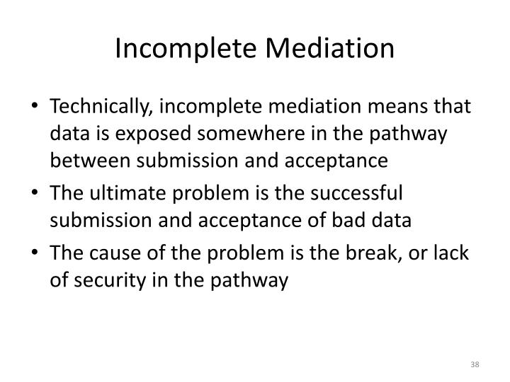 Incomplete Mediation