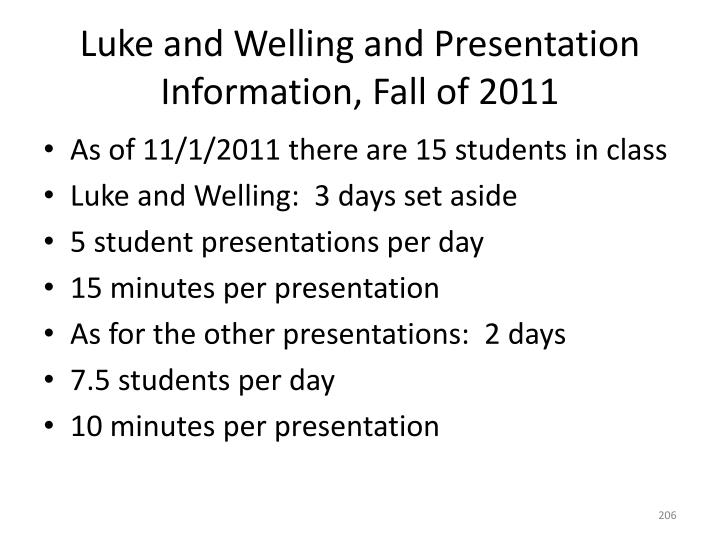 Luke and Welling and Presentation Information, Fall of 2011