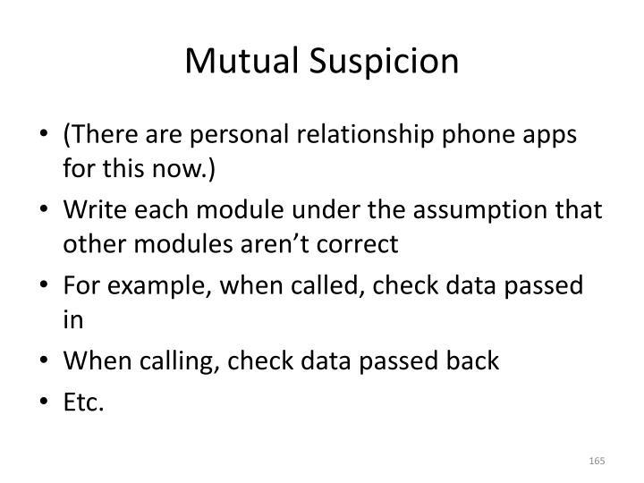 Mutual Suspicion