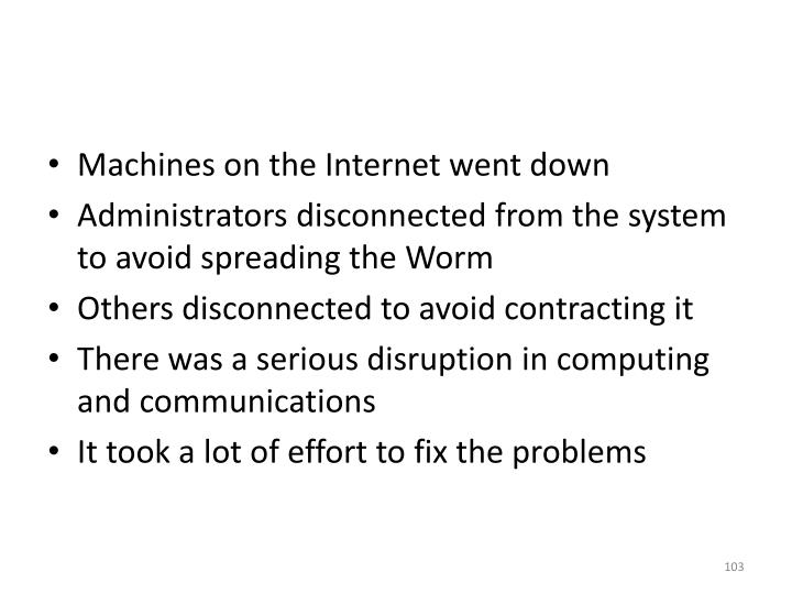 Machines on the Internet went down
