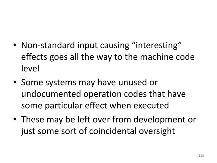 "Non-standard input causing ""interesting"" effects goes all the way to the machine code level"