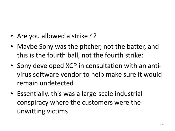 Are you allowed a strike 4?