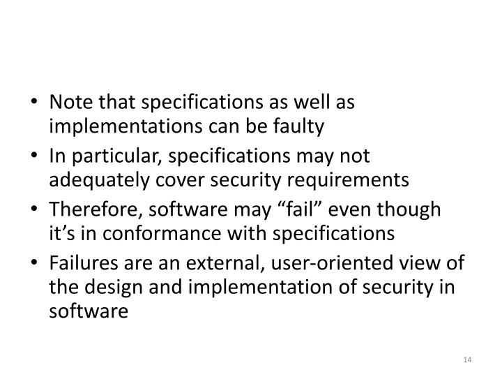 Note that specifications as well as implementations can be faulty