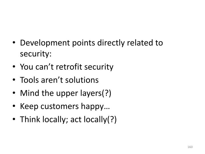 Development points directly related to security: