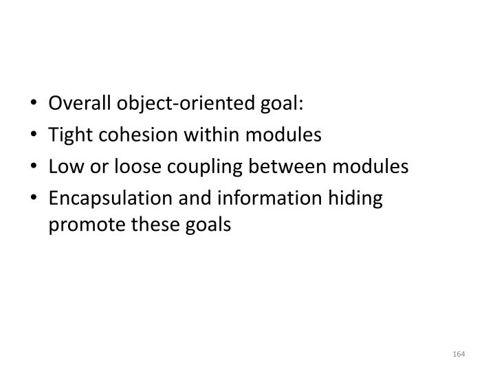 Overall object-oriented goal: