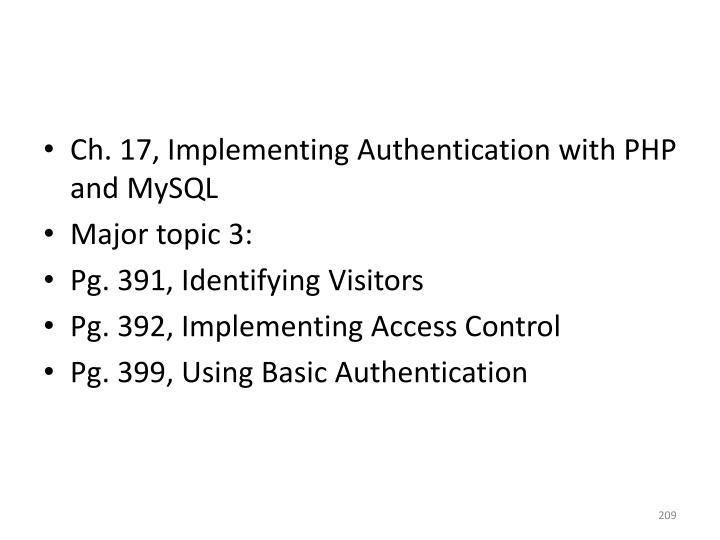 Ch. 17, Implementing Authentication with PHP and