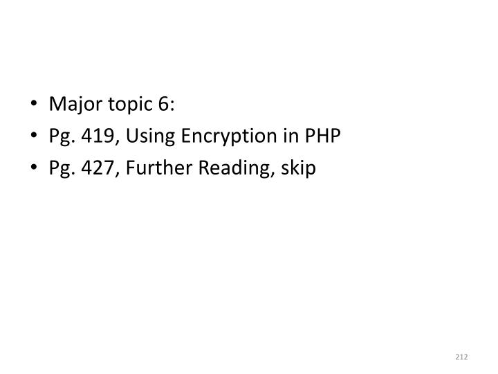 Major topic 6: