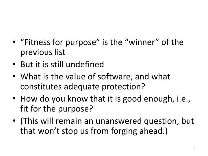 """Fitness for purpose"" is the ""winner"" of the previous list"