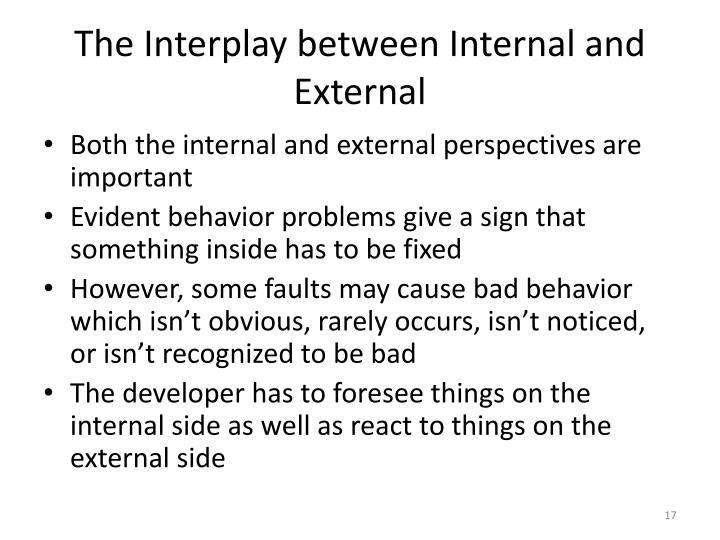 The Interplay between Internal and External