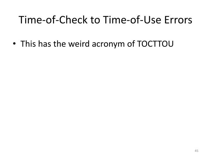 Time-of-Check to Time-of-Use Errors
