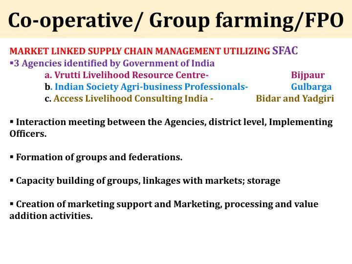 Co-operative/ Group farming/FPO