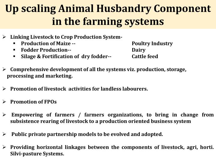 Up scaling Animal Husbandry Component in the farming systems