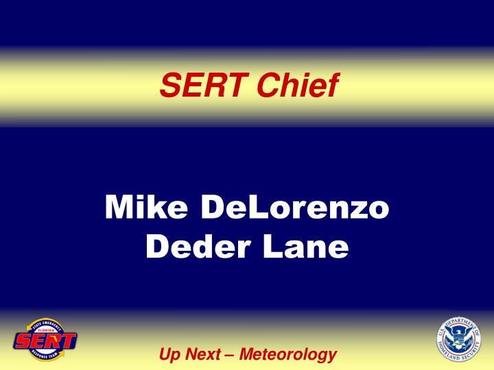 SERT Chief