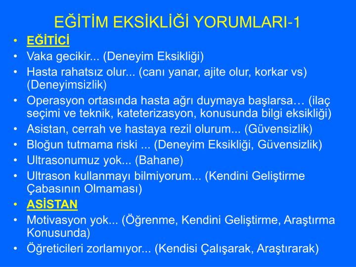 EĞİTİM EKSİKLİĞİ YORUMLARI-1
