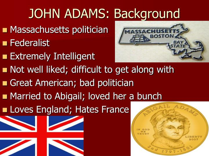 JOHN ADAMS: Background
