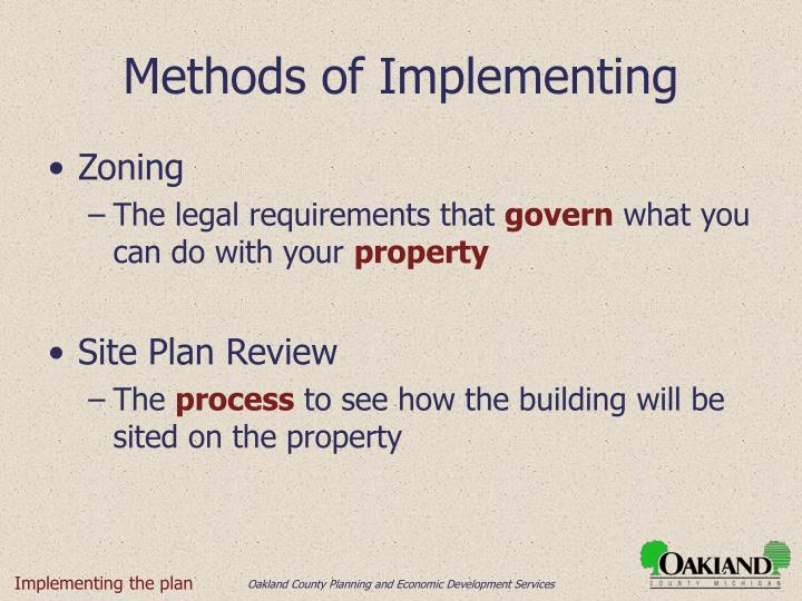 Methods of Implementing