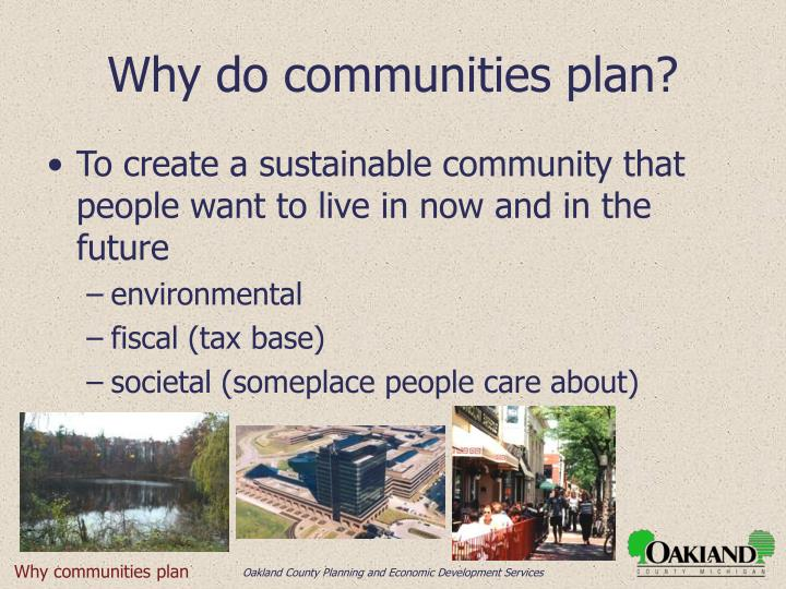 Why do communities plan?