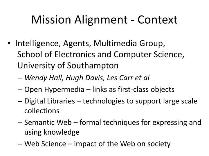 Mission Alignment - Context
