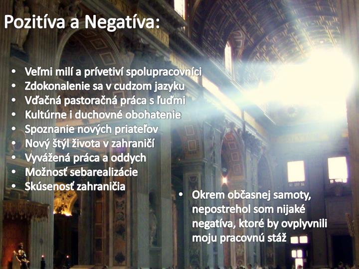 Pozitíva a Negatíva: