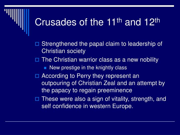 Crusades of the 11 th and 12 th