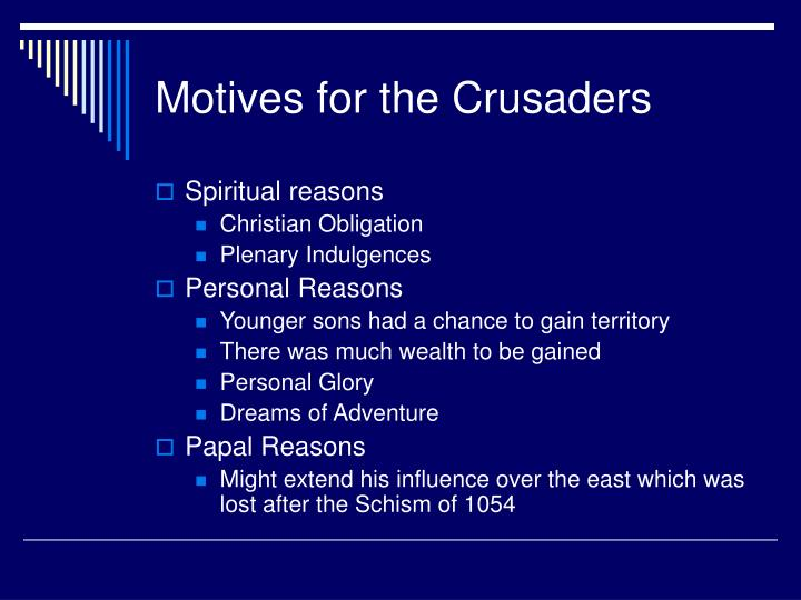 Motives for the Crusaders