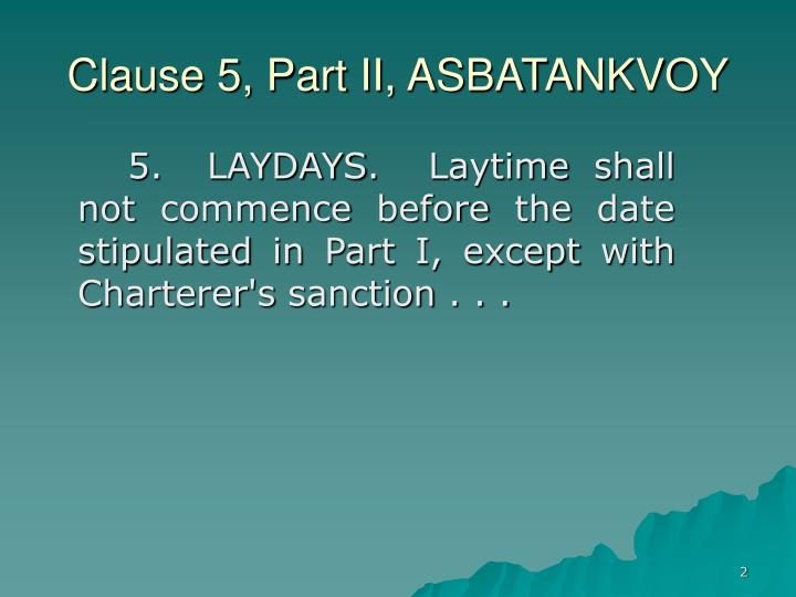 Clause 5 part ii asbatankvoy