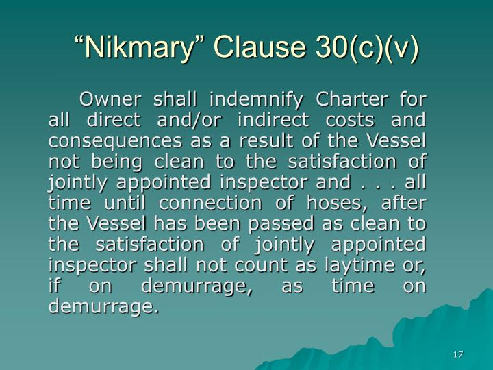 """Nikmary"" Clause 30(c)(v)"