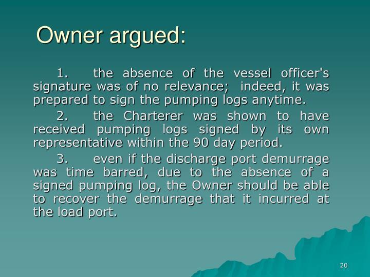 Owner argued: