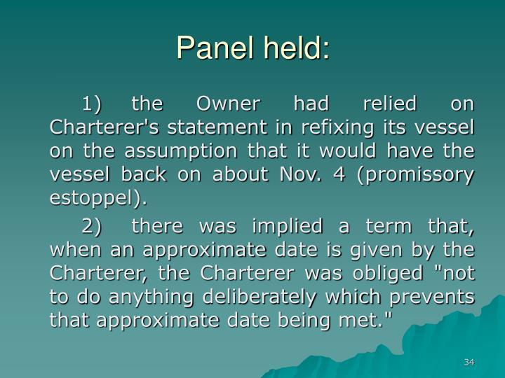 Panel held: