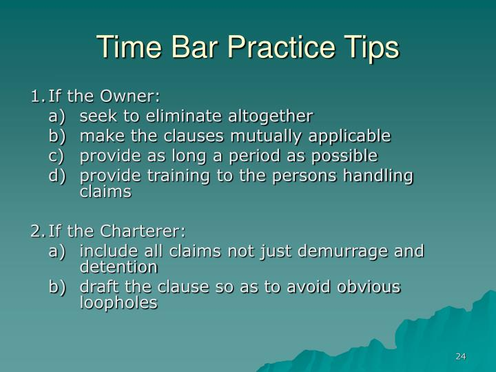 Time Bar Practice Tips