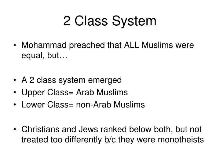2 Class System