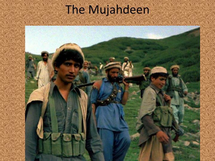 The Mujahdeen