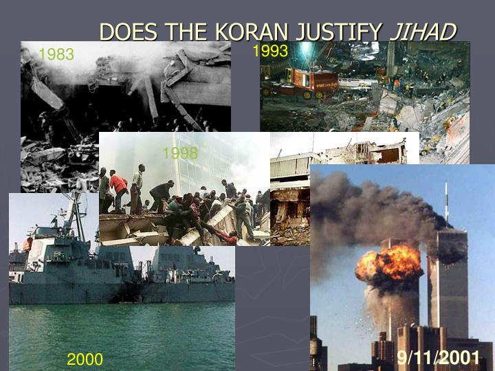 DOES THE KORAN JUSTIFY