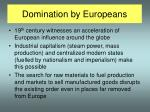 domination by europeans